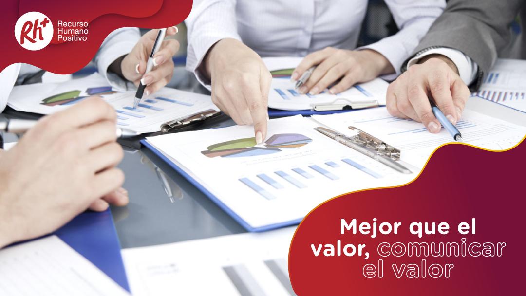 Mejor que el valor, comunicar el valor