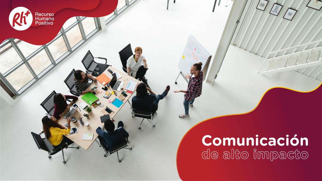 Comunicación de alto impacto