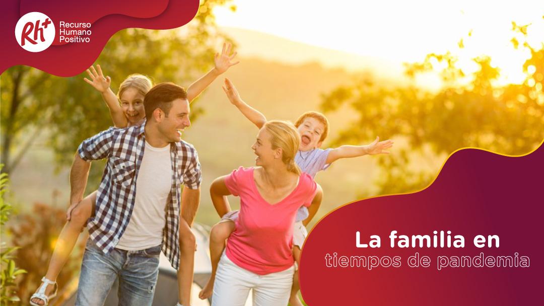 La familia en tiempos de pandemia