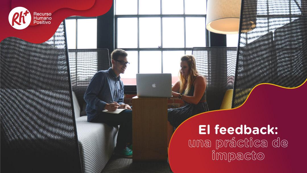 El feedback: una práctica de impacto