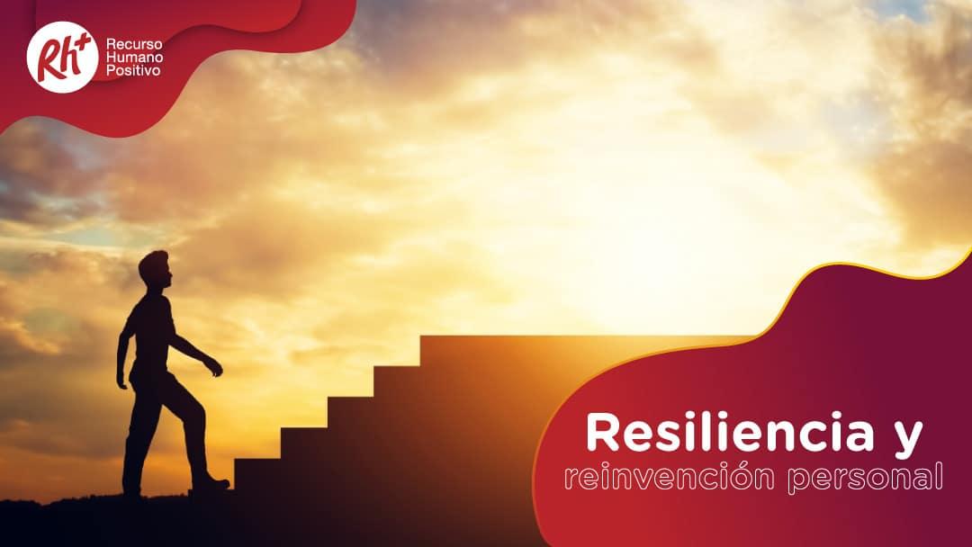Resiliencia y reinvención personal