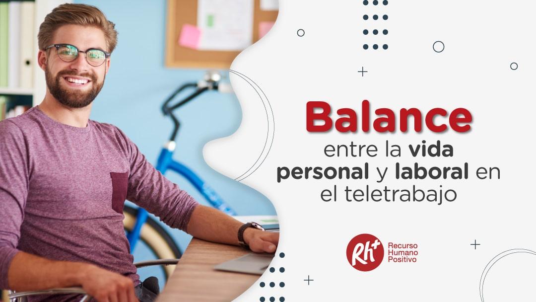 Balance entre la vida personal y laboral en el teletrabajo